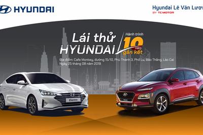Cùng Hyundai Lê Văn Lương lái thử xe ở Lào Cai