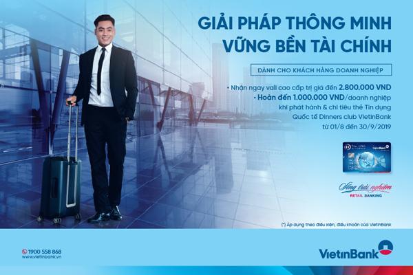 Mở thẻ tín dụng quốc tế DCI VietinBank nhận nhiều ưu đãi