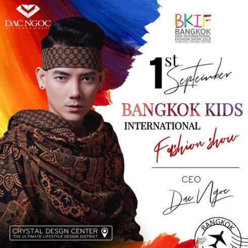 Dac Ngoc,Bangkok Kids International Fashion Week 2019,vietnam fashion,entertainment news,what's on,Vietnam culture,Vietnam tradition