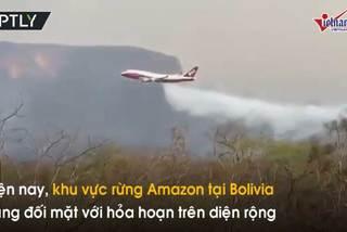 Xem 'siêu máy bay chữa cháy' Boeing 747 dập lửa rừng Amazon