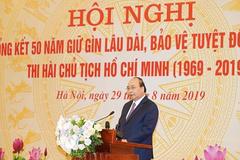 Thủ tướng: Giữ gìn lâu dài thi hài Bác Hồ là nhiệm vụ thiêng liêng