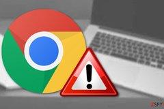 Người dùng Chrome cần làm ngay việc này nếu không muốn thành nạn nhân của tin tặc