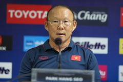 """HLV Park Hang Seo: """"Tuyển Thái Lan không có gì đáng ngại"""""""