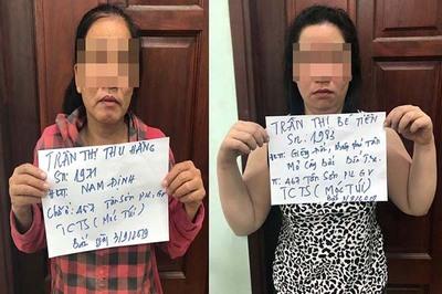 Hai người đàn bà giăng bẫy khách làng chơi để trộm tài sản