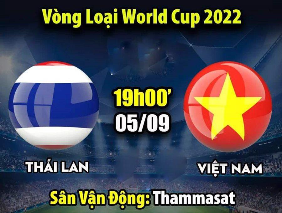 Việt Nam vs Thái Lan,Vòng loại World Cup 2022,Tuyển Việt Nam,Thái Lan