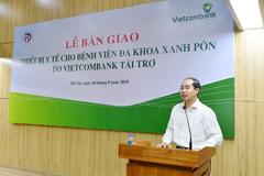 Vietcombank tài trợ 2 máy lọc thận cho Bệnh viện Đa khoa Xanh Pôn