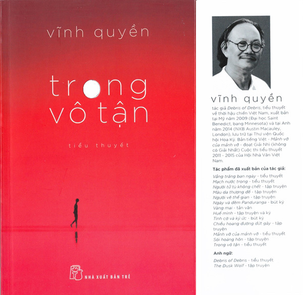 Writer Vinh Quyen,his latest novel Trong Vô Tận (Inside Infinity),entertainment news,what's on,Vietnam culture,Vietnam tradition,vn news,Vietnam beauty,Vietnam news,vietnamnet news,vietnamnet bridge,Vietnamese newspaper,Vietnam latest news,Vietnamese news