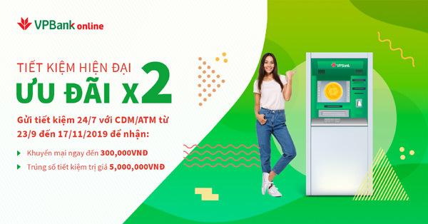 Tặng ngay 300.000 đồng cho khách gửi tiết kiệm trực tuyến VPBank