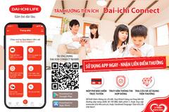 Dai-ichi Connect đồng hành cùng khách hàng