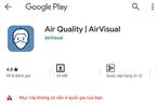 Ứng dụng đo chất lượng không khí AirVisual bị chặn ở Việt Nam