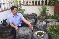 Chuyện lạ Lào Cai: 'Đồ khùng' đáng yêu ôm bao nhiêu nồi đồng cối đá