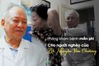 Tiến sỹ y học 27 năm chữa bệnh miễn phí cho người nghèo
