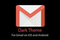 Cách kích hoạt giao diện tối cho Gmail trên Android 10 và iOS 13