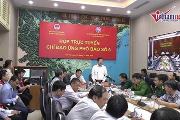 Bão số 6 có đường đi dị thường, PTT Trịnh Đình Dũng chỉ đạo ứng phó