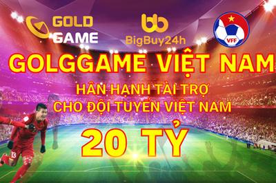 Goldgame 'treo thưởng' 20 tỷ đồng cho Đội tuyển VN khi vào World Cup 2022