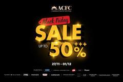 ACFC Black Friday: Giảm giá mạnh các thương hiệu thời trang 'khủng'
