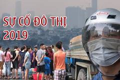 Từ Sài Gòn ra Hà Nội, dân đô thành 1 năm hứng nhiều 'thảm họa'