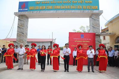 Khai trương Khu lưu niệm Công trình Dầu khí đầu tiên tại Việt Nam