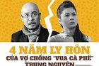 Cuộc chiến ly hôn 4 năm của vợ chồng ông Đặng Lê Nguyên Vũ