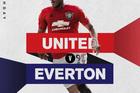 Trực tiếp MU vs Everton: Quỷ đỏ hồi sinh