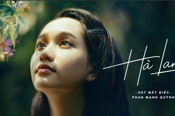 Đạt 150 tỷ, 'Mắt Biếc' lại gây sốt với MV 'Hà Lan' của Phan Mạnh Quỳnh