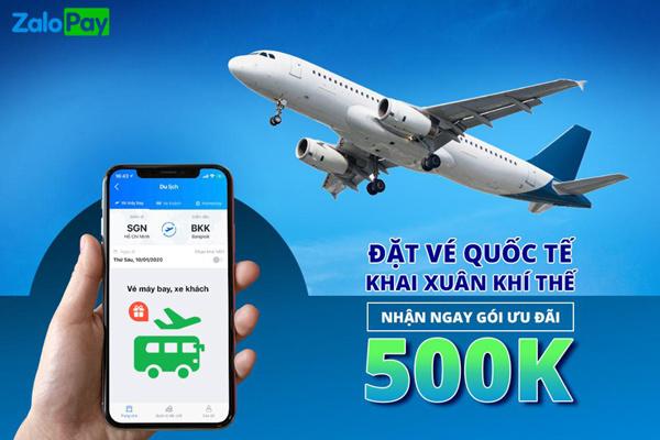 Đặt vé bay quốc tế qua ZaloPay, nhận ngay gói ưu đãi 500.000đ