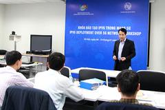 Việt Nam đào tạo kỹ sư IPv6 để chuẩn bị cho mạng 5G