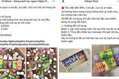 Người tiêu dùng cẩn trọng với gel rửa tay trôi nổi bán tràn lan trên mạng