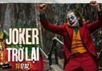Sau 'Ký sinh trùng', 'Joker' cũng được đưa trở lại rạp chiếu
