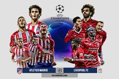 Atletico vs Liverpool: Đại náo thành Madrid
