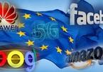 EU kiềm chế các 'gã khổng lồ' công nghệ Mỹ, Pháp cho Huawei tham gia mạng 5G