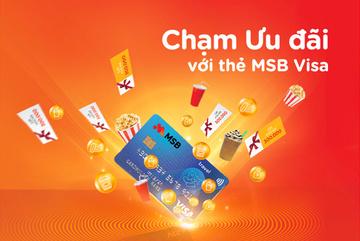 'Chạm' để nhận ưu đãi với thẻ MSB Visa