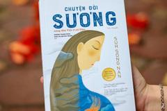 'Chuyện đời Sương' - đời không như là mơ của nàng dâu Việt ở xứ Hàn