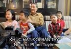 Covid-19: Bất ngờ với ca khúc 'Khúc hát đôi bàn tay' của nhạc sĩ Phạm Tuyên