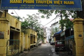 Sai phạm ở Hãng phim truyện Việt Nam: Thu hồi lại cổ phần đã bán