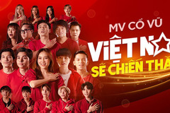 Ca khúc cổ vũ của 20 sao Việt nhận triệu view