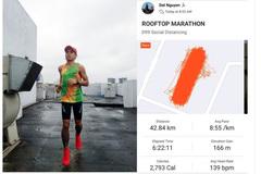 """Người Việt chạy Marathon """"siêu dị"""" mùa dịch Covid-19"""