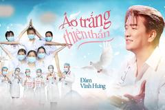 Đàm Vĩnh Hưng, Hiền Anh ra MV cổ vũ các bác sĩ