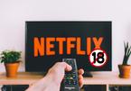 Cách chặn triệt để nội dung người lớn trên Netflix