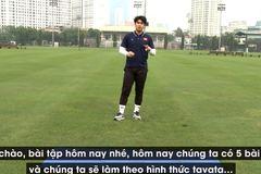 Thêm bài tập hữu ích của trợ lý thầy Park cho các cầu thủ