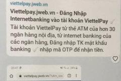 Cảnh báo giả mạo ViettelPay để lừa đảo chiếm đoạt tài sản