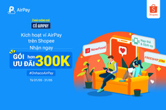 Nhận ngay loạt ưu đãi khi liên kết Ví AirPay trên Shopee