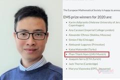 Nhà toán học người Việt đạt giải thưởng toán học danh giá nhất châu Âu