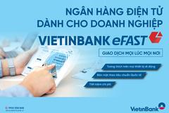 Ebanking - 'trợ thủ' đắc lực cho doanh nghiệp thời đại số