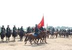 Cảnh sát cơ động kỵ binh sẽ diễu hành trước lăng Bác, nhà Quốc hội