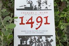 '1491': Cuốn sách mất 3 năm để xuất bản