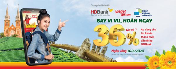 Hoàn tiền tới 36% cho khách mua vé Vietjet qua HDBank eBanking