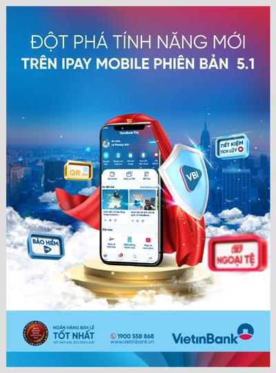 Đột phá tính năng với phiên bản VietinBank iPay Mobile 5.1