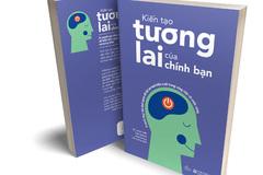 Cuốn sách giúp kiến tạo tương lai của chính bạn