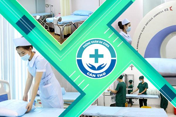 Phòng khám Đa khoa Cần Thơ - địa chỉ khám chữa bệnh ở miền Tây